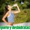 Deshidratación y deporte
